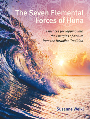 The Seven Elemental Forces of Huna
